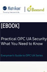 Practical OPC UA Security - What You Need to Know